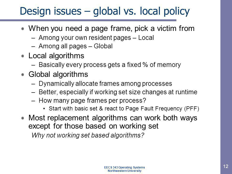 Design issues – global vs. local policy