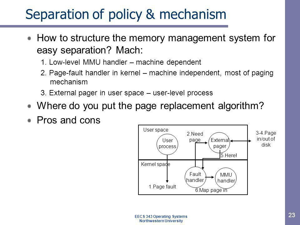 Separation of policy & mechanism