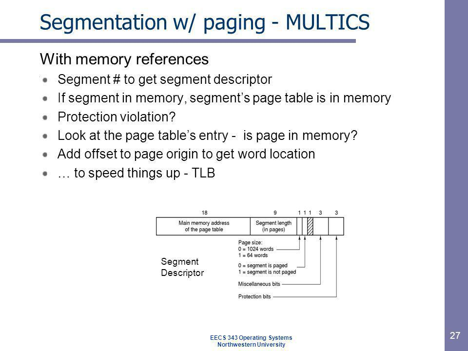 Segmentation w/ paging - MULTICS