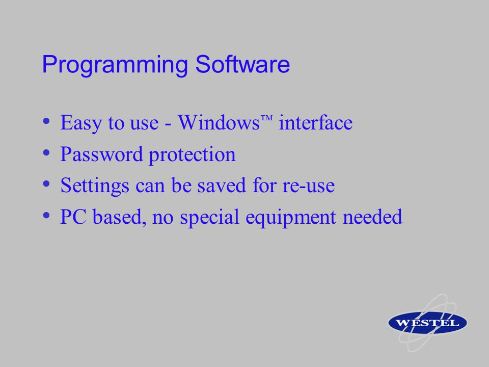 Programming Software Easy to use - Windows™ interface