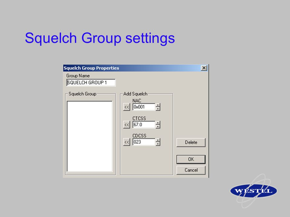Squelch Group settings