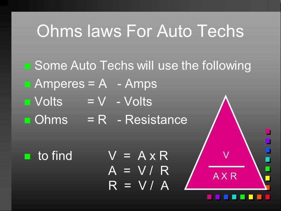 Ohms laws For Auto Techs