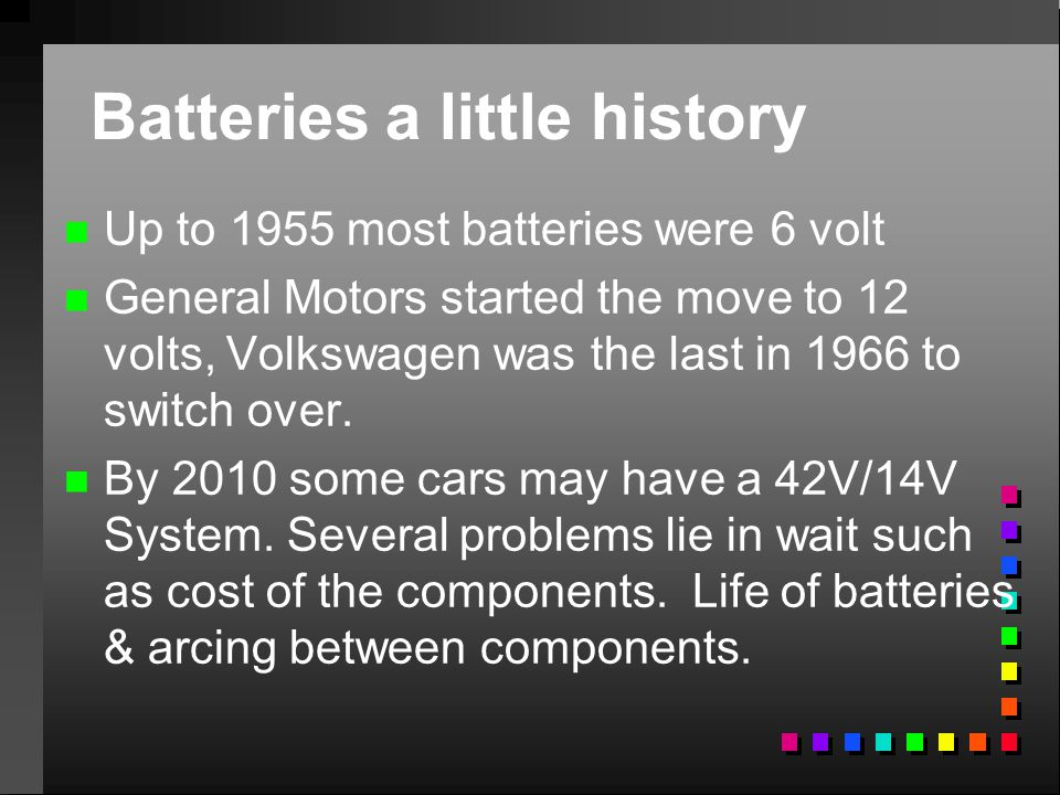 Batteries a little history
