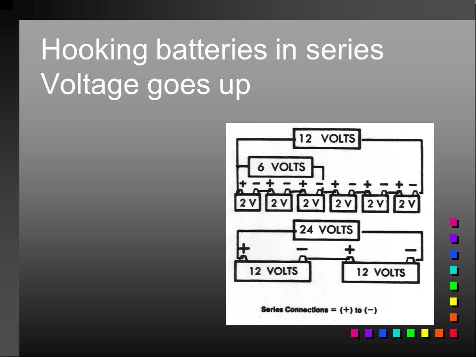 Hooking batteries in series Voltage goes up