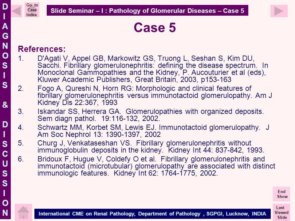 Slide Seminar – I : Pathology of Glomerular Diseases – Case 5