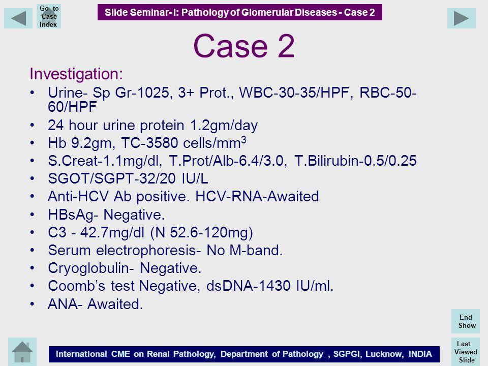 Slide Seminar- I: Pathology of Glomerular Diseases - Case 2