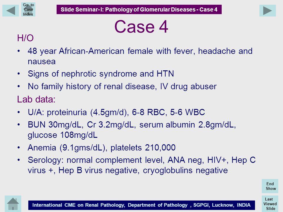 Slide Seminar- I: Pathology of Glomerular Diseases - Case 4