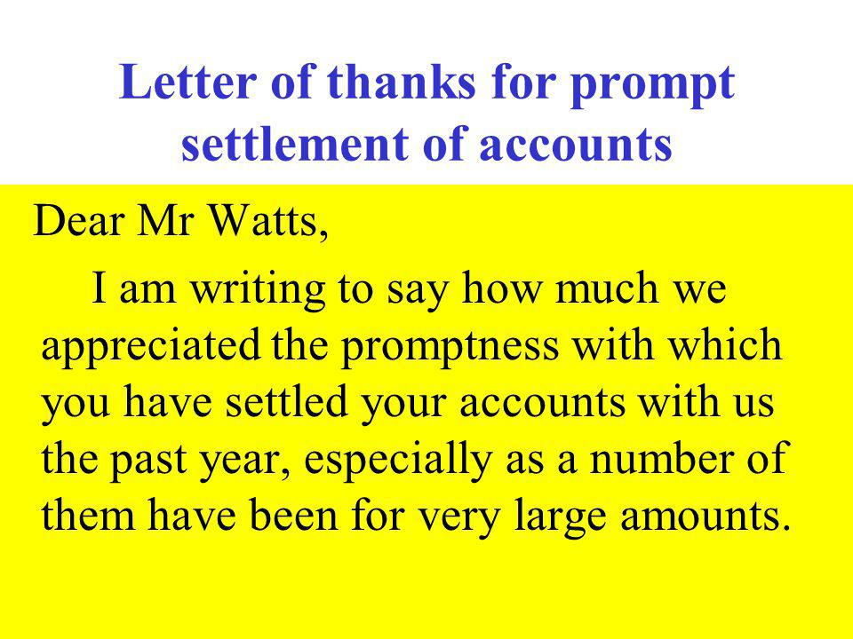 Letter of thanks for prompt settlement of accounts