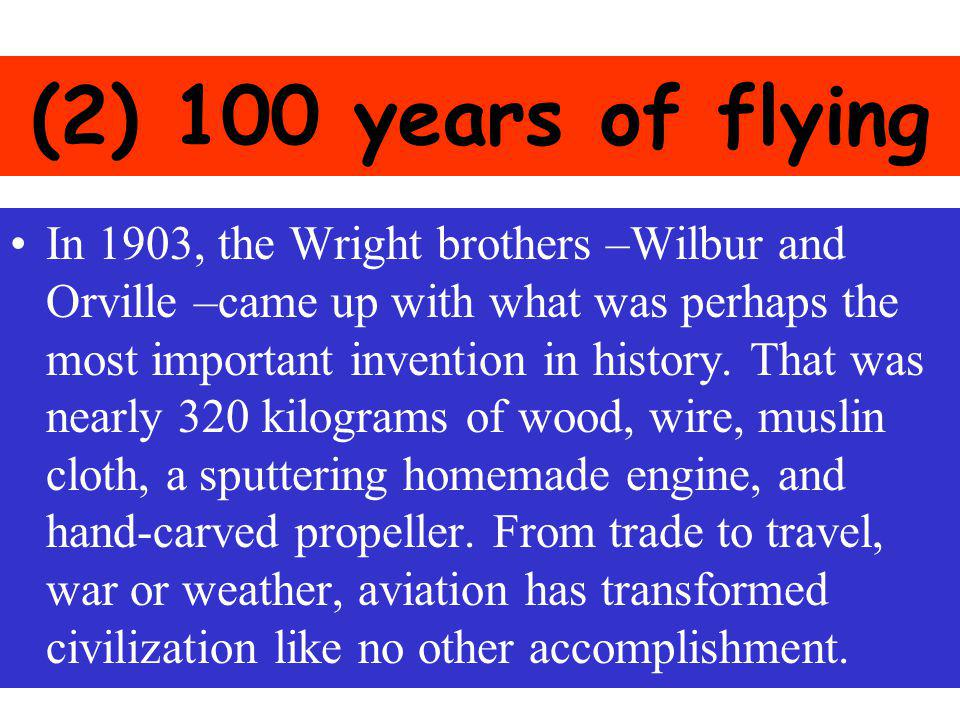 (2) 100 years of flying