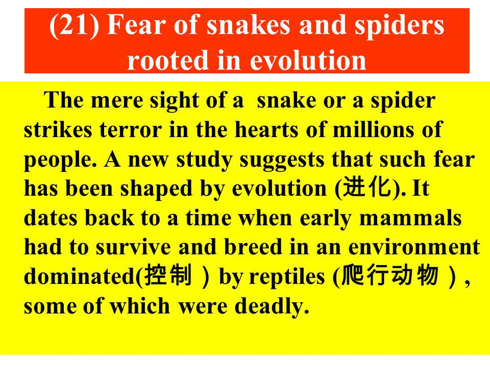 (21) Fear of snakes and spiders rooted in evolution