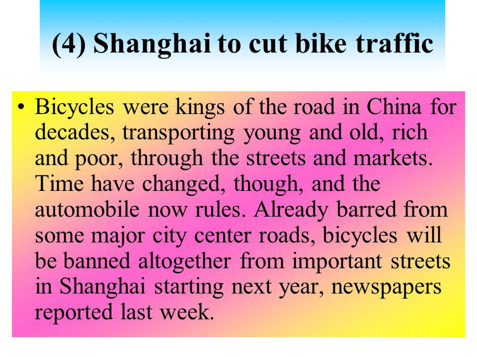(4) Shanghai to cut bike traffic