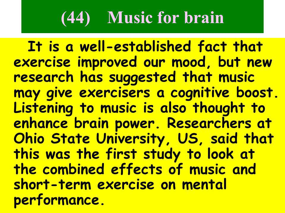 (44) Music for brain