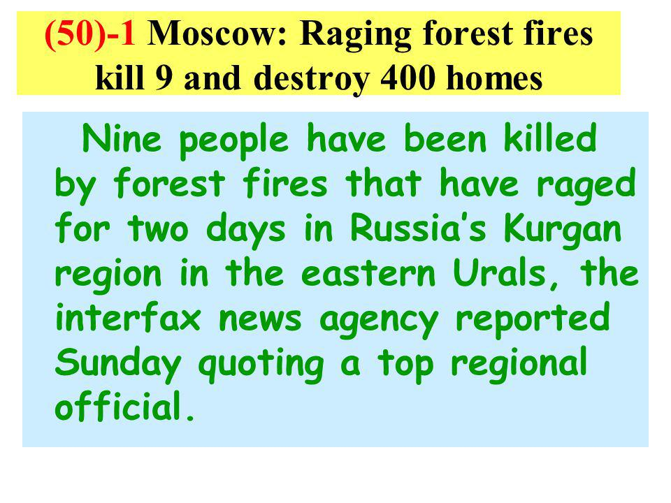 (50)-1 Moscow: Raging forest fires kill 9 and destroy 400 homes