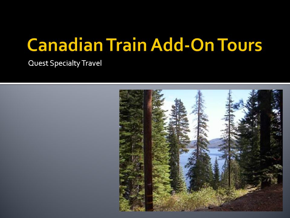 Canadian Train Add-On Tours