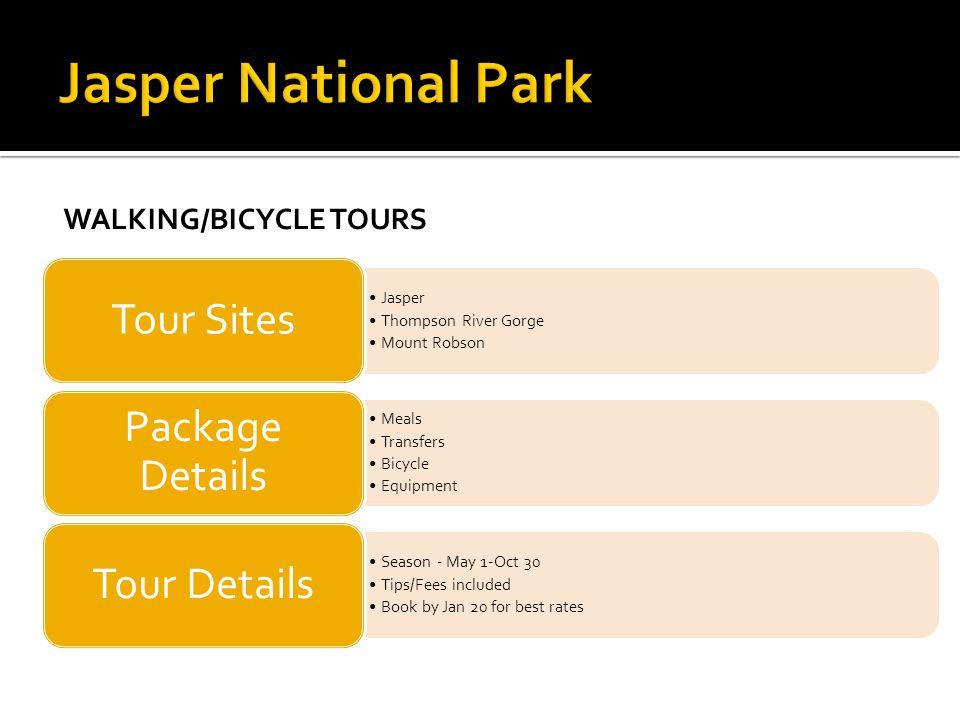Jasper National Park Tour Sites Package Details Tour Details