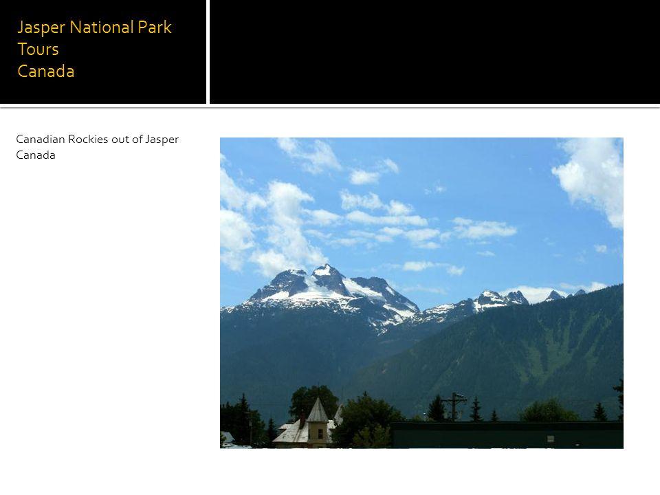 Jasper National Park Tours Canada