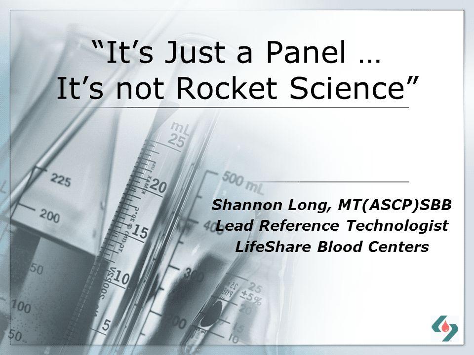 It's Just a Panel … It's not Rocket Science