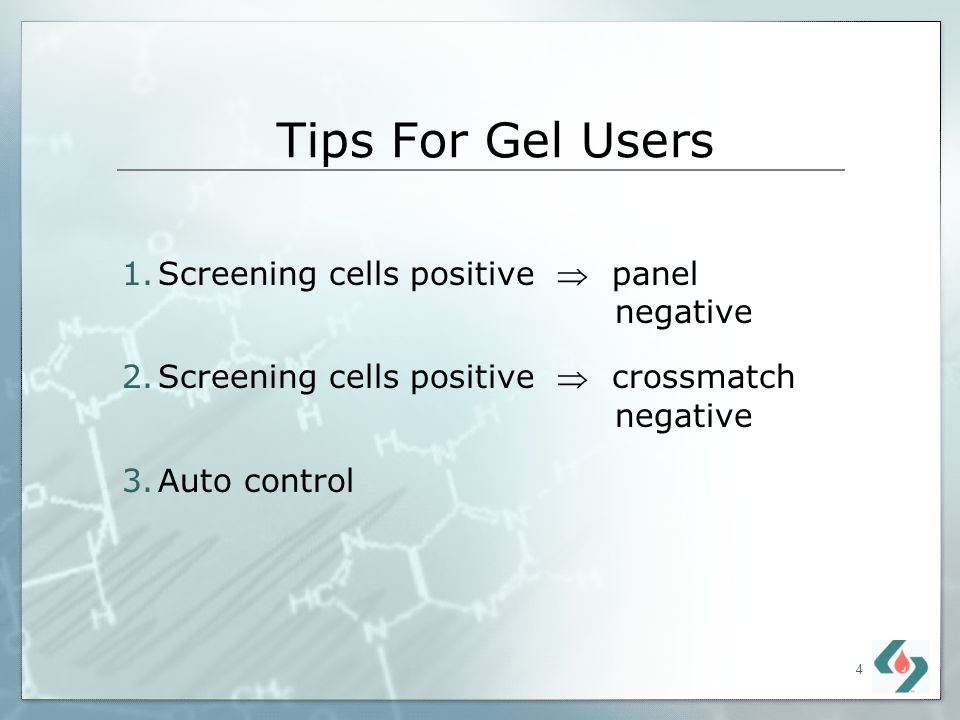 Tips For Gel Users Screening cells positive  panel negative