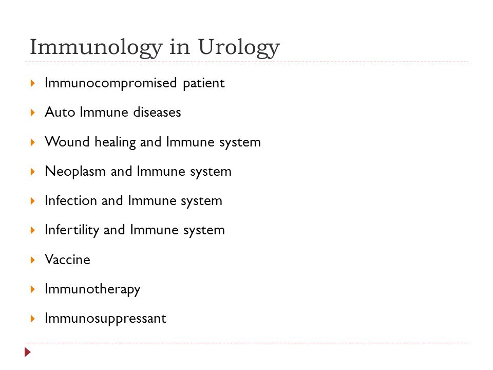 Immunology in Urology Immunocompromised patient Auto Immune diseases