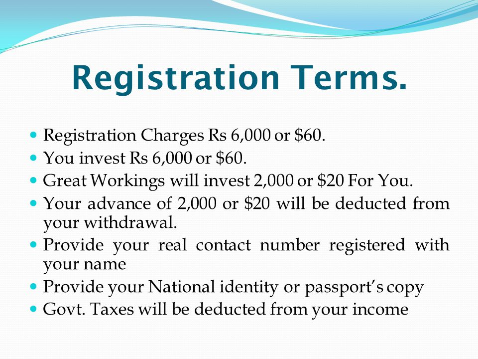 Registration Terms. Registration Charges Rs 6,000 or $60.