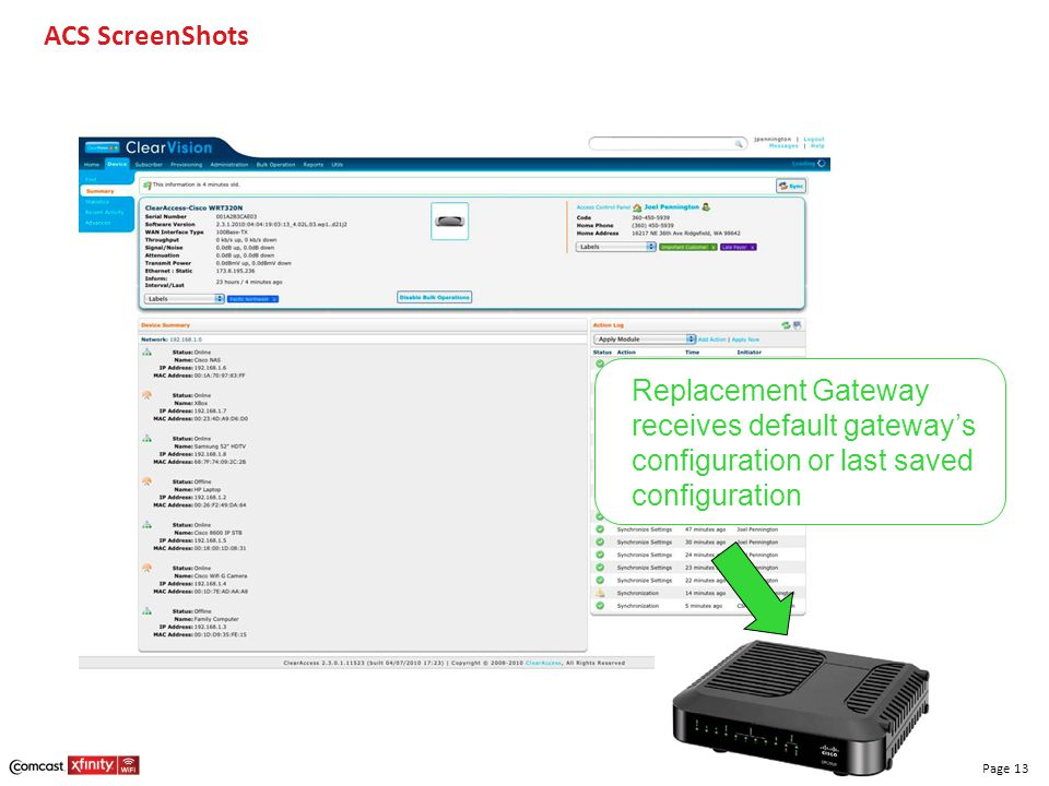 ACS ScreenShots Replacement Gateway receives default gateway's configuration or last saved configuration.