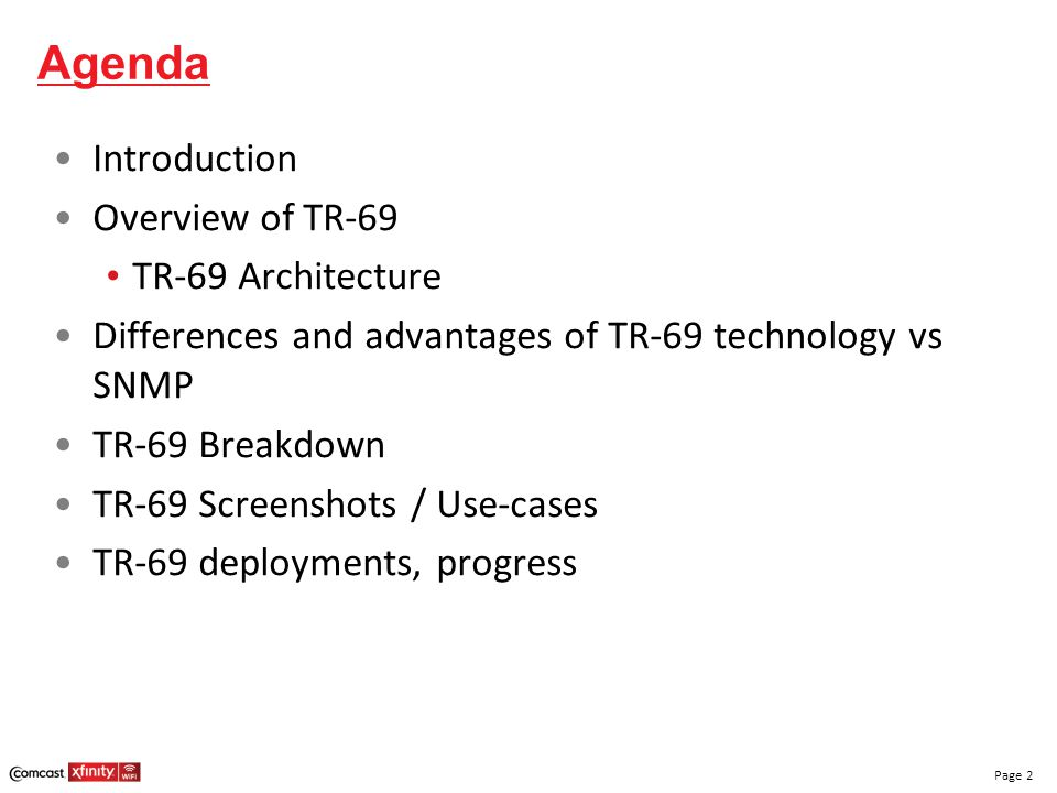 Agenda Introduction Overview of TR-69 TR-69 Architecture