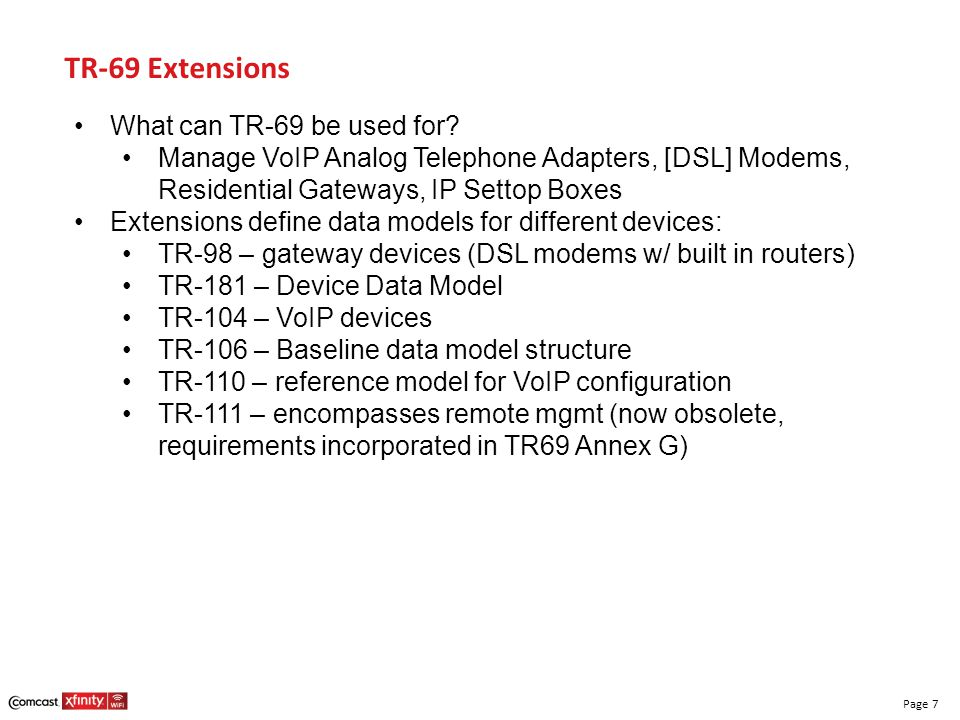 TR-69 Extensions What can TR-69 be used for