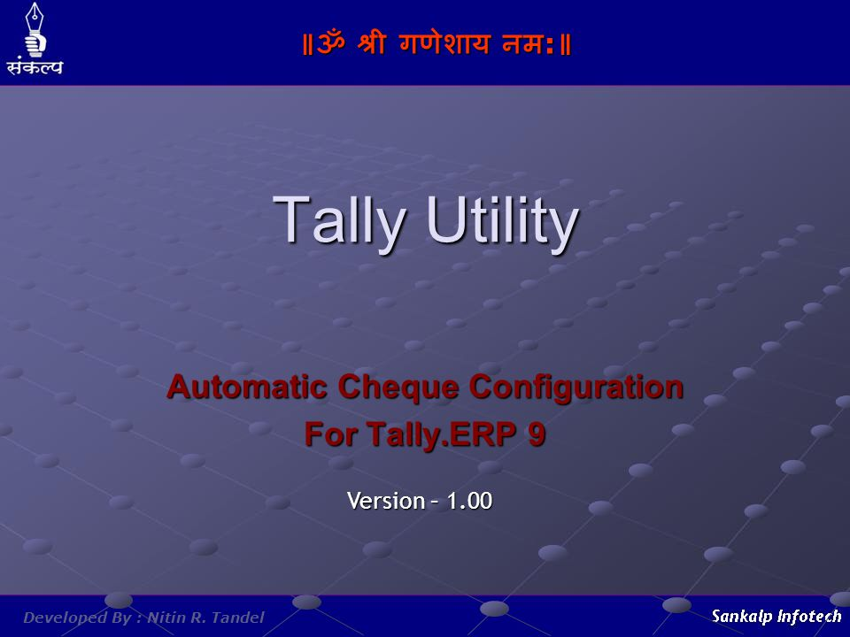 Automatic Cheque Configuration For Tally.ERP 9