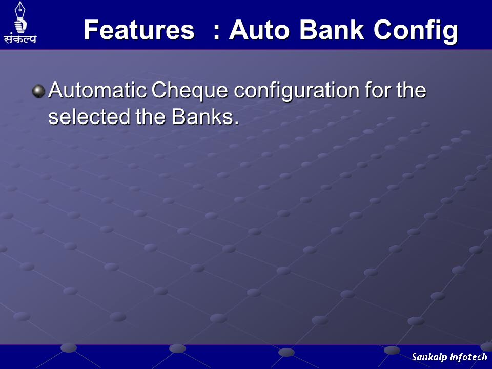 Features : Auto Bank Config