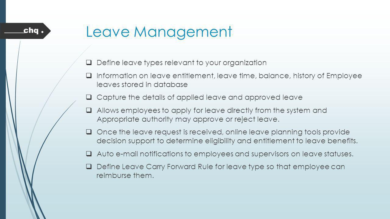 Leave Management Define leave types relevant to your organization