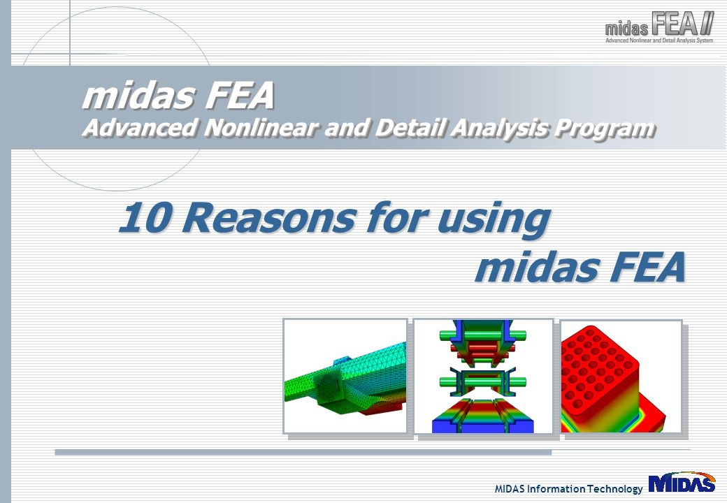 10 Reasons for using midas FEA