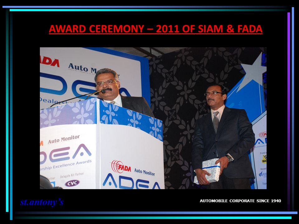 AWARD CEREMONY – 2011 OF SIAM & FADA