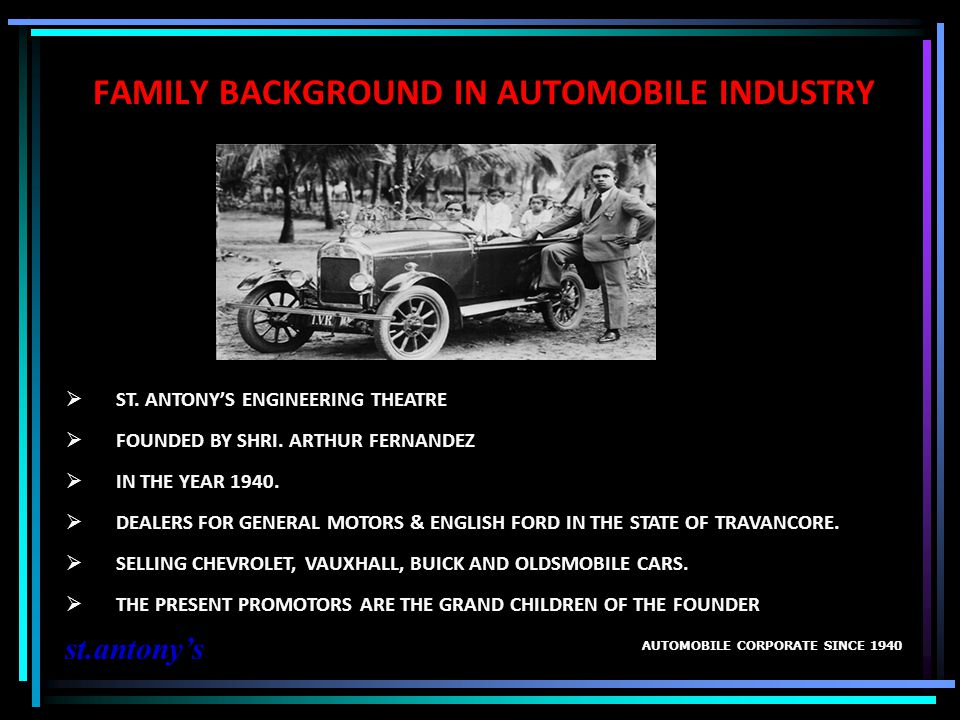 FAMILY BACKGROUND IN AUTOMOBILE INDUSTRY