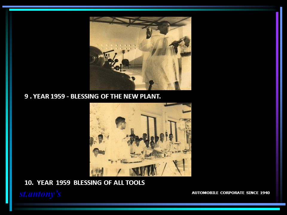 9 . YEAR 1959 - BLESSING OF THE NEW PLANT.