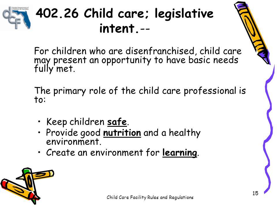 402.26 Child care; legislative intent.--