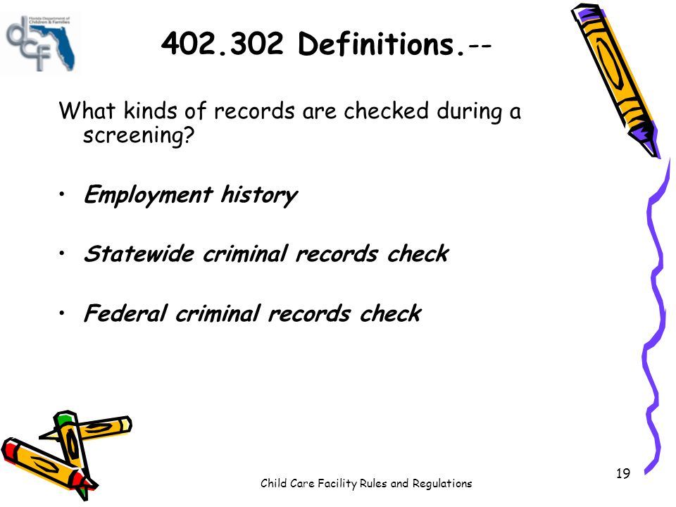 402.302 Definitions.-- What kinds of records are checked during a screening Employment history. Statewide criminal records check.