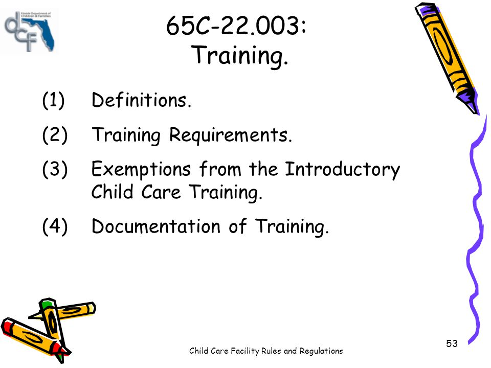 65C-22.003: Training. (1) Definitions. (2) Training Requirements.