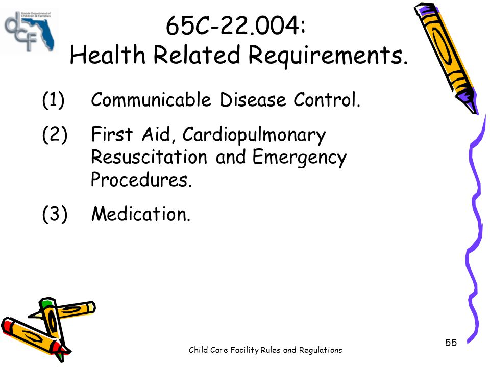 65C-22.004: Health Related Requirements.