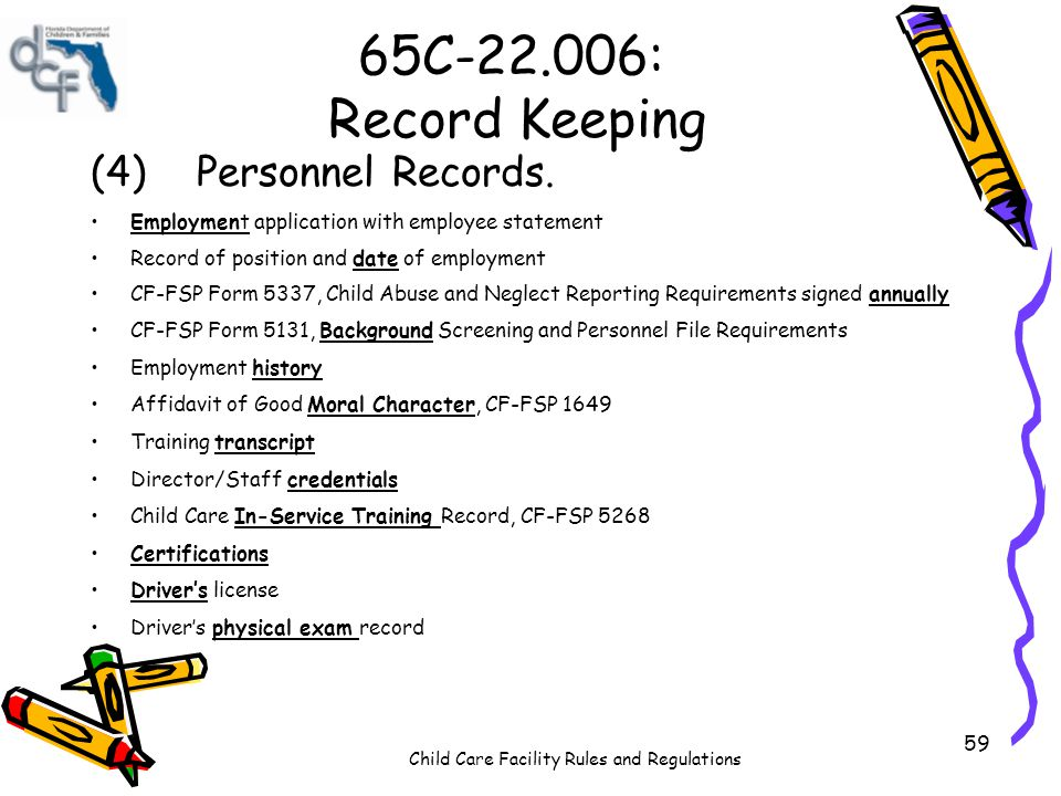 65C-22.006: Record Keeping (4) Personnel Records.