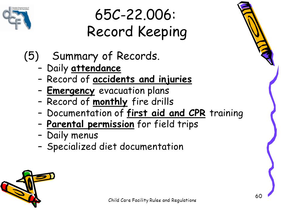 65C-22.006: Record Keeping (5) Summary of Records. Daily attendance