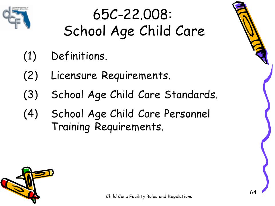 65C-22.008: School Age Child Care