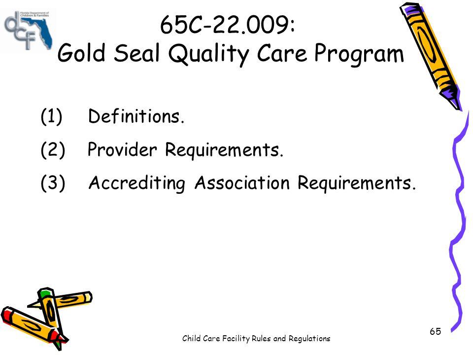 65C-22.009: Gold Seal Quality Care Program