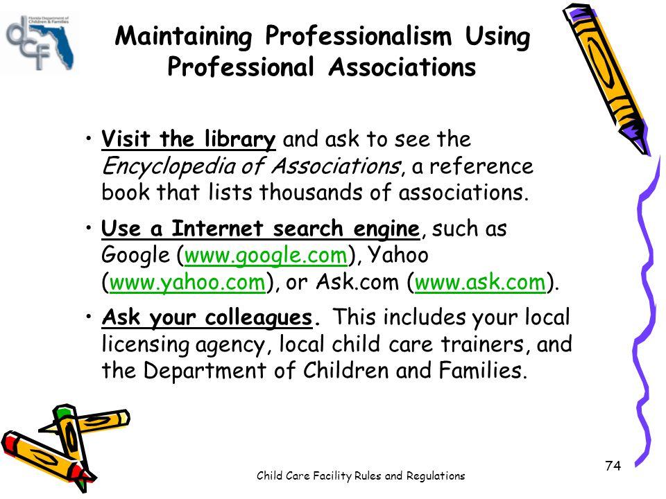 Maintaining Professionalism Using Professional Associations