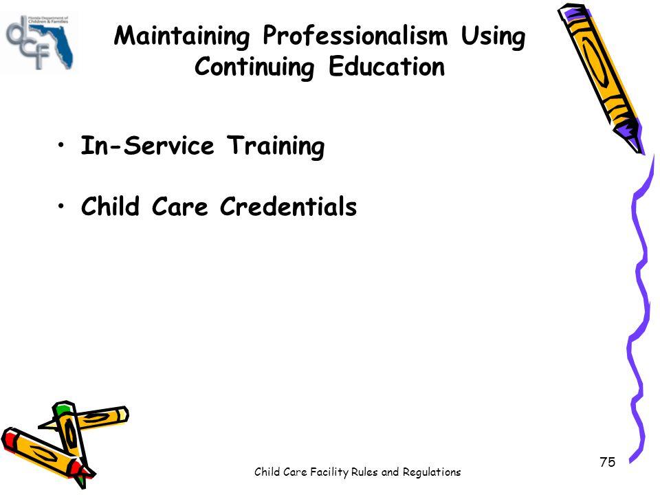 Maintaining Professionalism Using Continuing Education