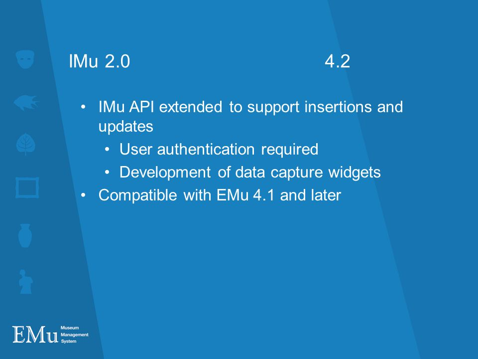 IMu 2.0 4.2 IMu API extended to support insertions and updates