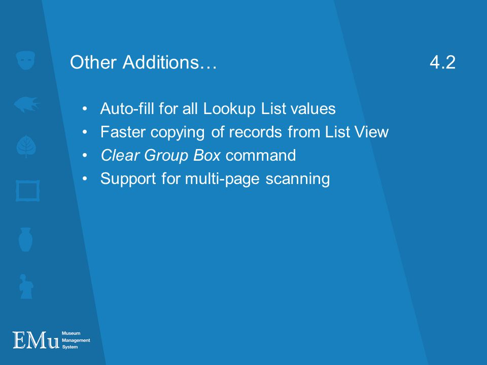 Other Additions… 4.2 Auto-fill for all Lookup List values