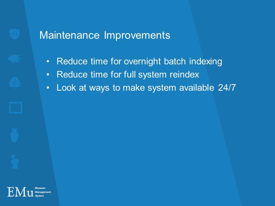 Maintenance Improvements