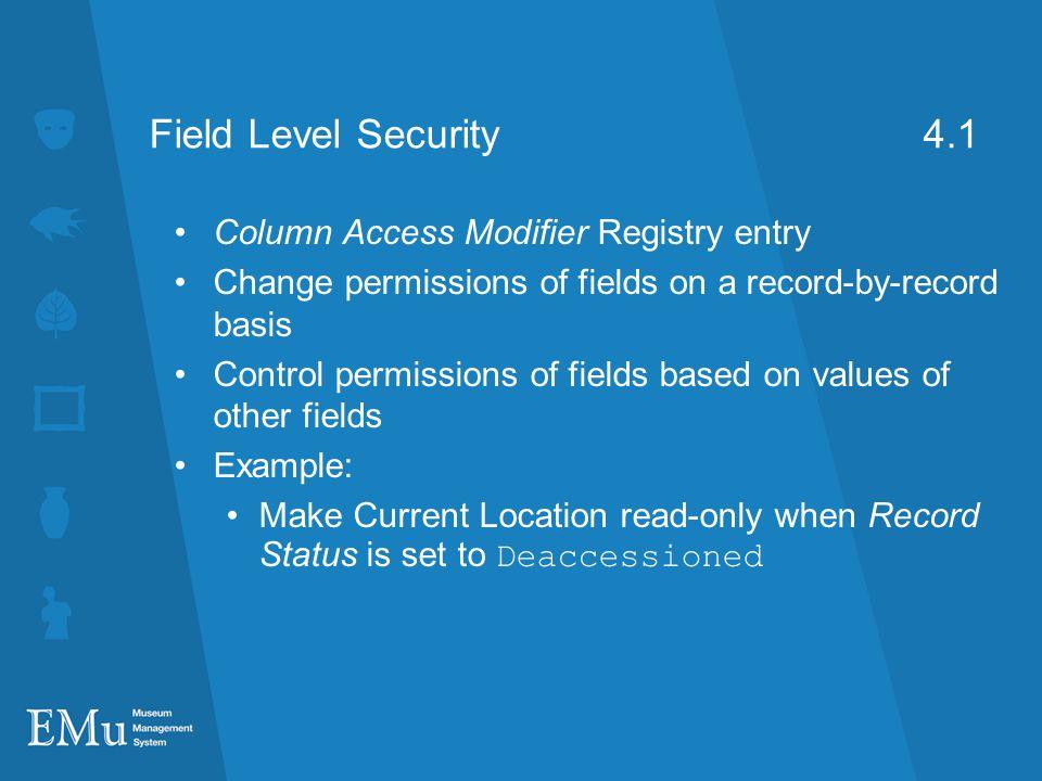 Field Level Security 4.1 Column Access Modifier Registry entry