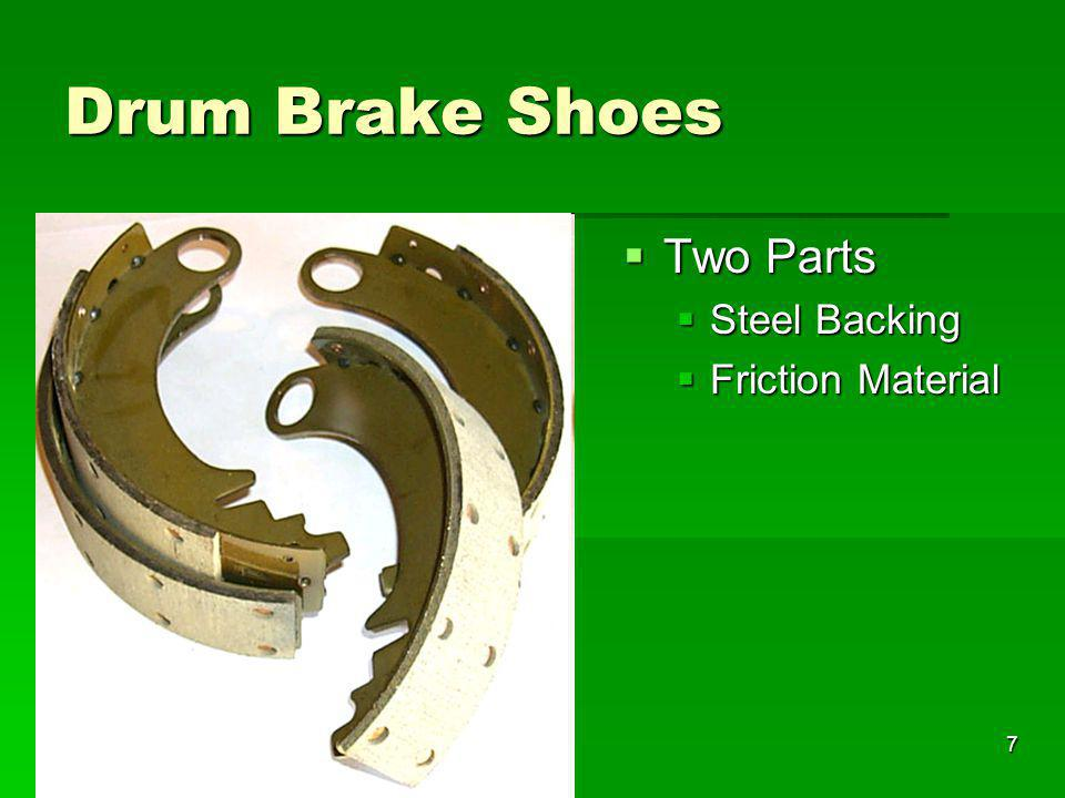 Drum Brake Shoes Two Parts Steel Backing Friction Material