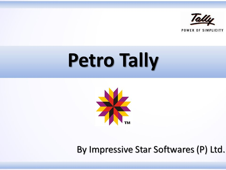 Petro Tally By Impressive Star Softwares (P) Ltd.